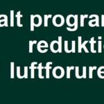 Det nationale program for reduktion af luftforurening (Danmarks NEC-handlingsplan) er nu indberettet til Kommissionen